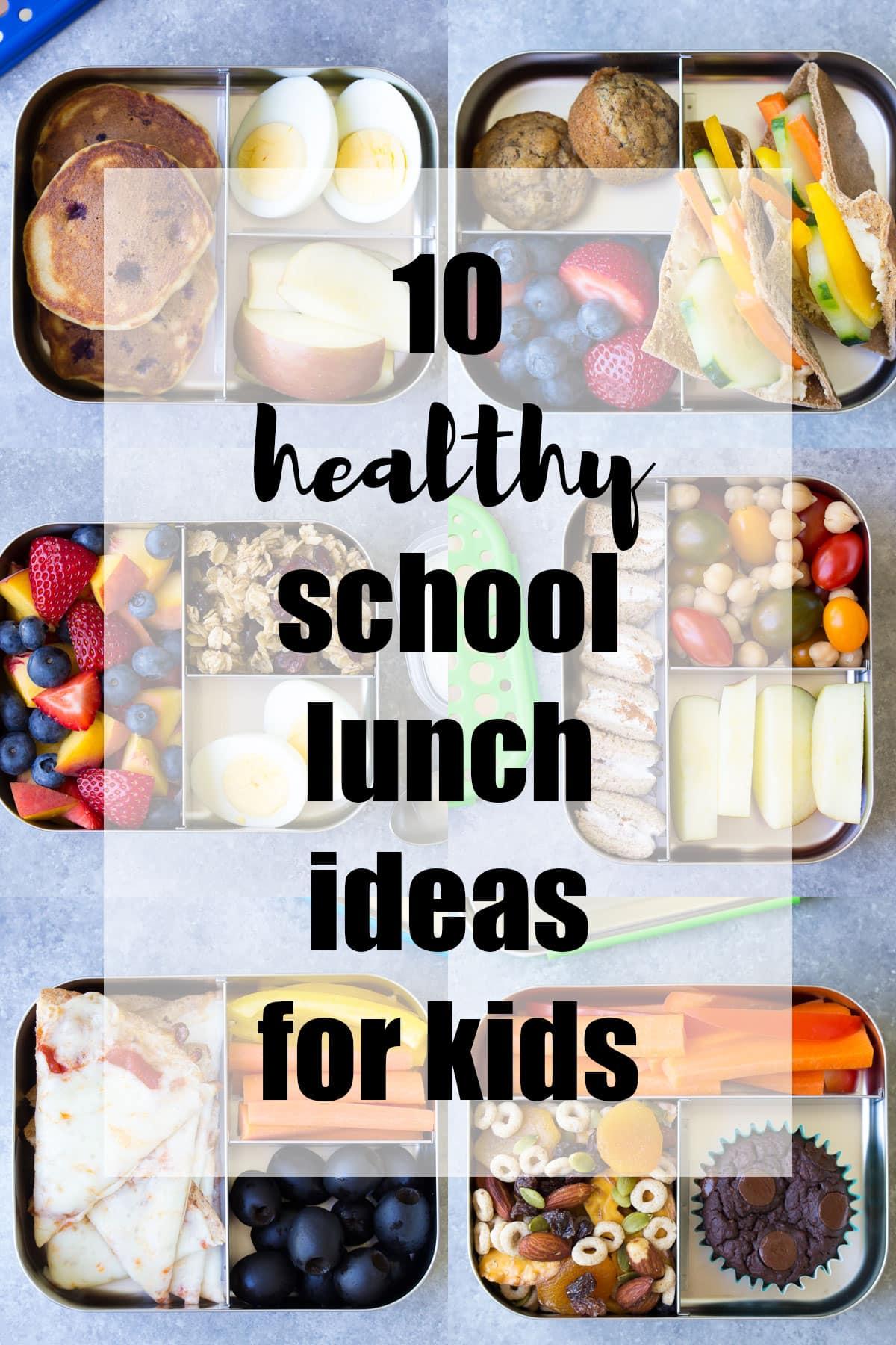 10 Más ideas de almuerzo saludable para niños (para el almuerzo escolar o el hogar)